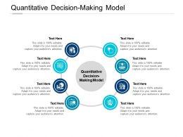 Quantitative Decision Making Model Ppt Powerpoint Presentation Background Images Cpb