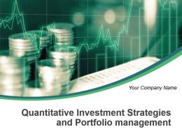 Quantitative Investment Strategies And Portfolio Management Powerpoint Presentation Slides