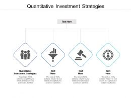 Quantitative Investment Strategies Ppt Powerpoint Presentation Styles Files Cpb