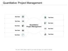 Quantitative Project Management Ppt Powerpoint Presentation Infographic Template Graphics Cpb