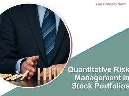 Quantitative Risk Management In Stock Portfolios Powerpoint Presentation Slides