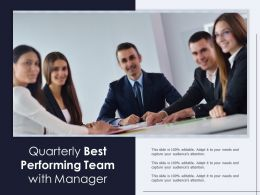 Quarterly Best Performing Team With Manager