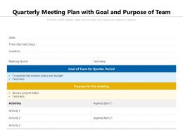 Quarterly Meeting Plan With Goal And Purpose Of Team