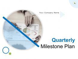 Quarterly Milestone Plan Powerpoint Presentation Slides