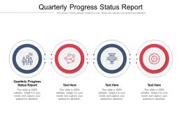 Quarterly Progress Status Report Ppt Powerpoint Presentation Infographics Visuals Cpb