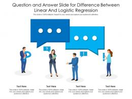 Question And Answer Slide For Difference Between Linear And Logistic Regression Infographic Template