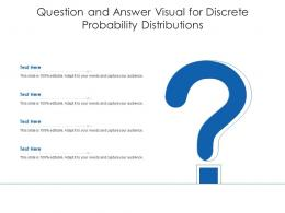 Question And Answer Visual For Discrete Probability Distributions Infographic Template