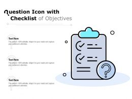 Question Icon With Checklist Of Objectives