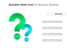 Question Mark Icon For Business Queries Infographic Template