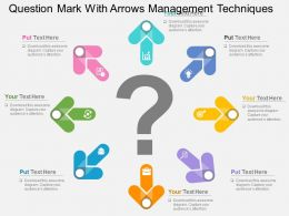 Question Mark With Arrows Management Techniques Flat Powerpoint Design