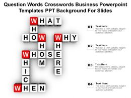 Question Words Crosswords Business Powerpoint Templates Ppt Background For Slides