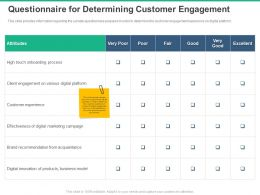 Questionnaire For Determining Customer Engagement Attributes Ppt Powerpoint Presentation Rules