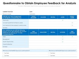 Questionnaire To Obtain Employee Feedback For Analysis