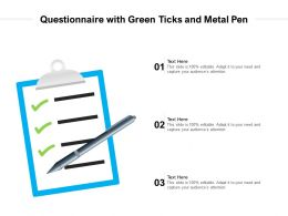 Questionnaire With Green Ticks And Metal Pen