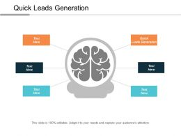 Quick Leads Generation Ppt Powerpoint Presentation Model Designs Download Cpb