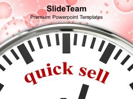 Quick Sell On Face Of Clock Business Powerpoint Templates Ppt Themes And Graphics
