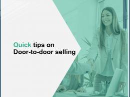 Quick Tips On Door To Door Selling A161 Ppt Powerpoint Presentation Outline Good