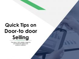 Quick Tips On Door To Door Selling Analysis Ppt Powerpoint Presentation File Graphic Tips