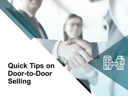 Quick Tips On Door To Door Selling Opportunity Ppt Powerpoint Presentation Gallery Rules