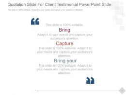 Quotation Slide For Client Testimonial Powerpoint Slide