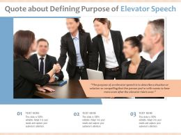 Quote About Defining Purpose Of Elevator Speech