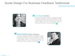 Quote Design For Business Feedback Testimonial Ppt Ideas