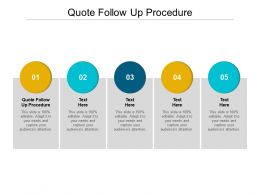 Quote Follow Up Procedure Ppt Powerpoint Presentation Visual Aids Files Cpb