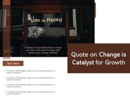 Quote On Change Is Catalyst For Growth