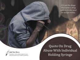 Quote On Drug Abuse With Individual Holding Syringe