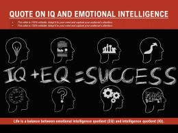 Quote On IQ And Emotional Intelligence