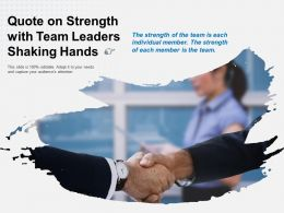 Quote On Strength With Team Leaders Shaking Hands