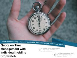 Quote On Time Management With Individual Holding Stopwatch