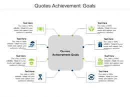 Quotes Achievement Goals Ppt Powerpoint Presentation Summary Show Cpb