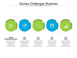 Quotes Challenges Business Ppt Powerpoint Presentation Summary Slides Cpb