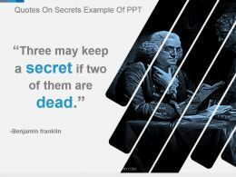 Quotes On Secrets Example Of Ppt