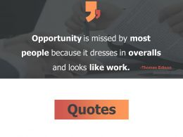 Quotes Opportunity F751 Ppt Powerpoint Presentation Icon Inspiration