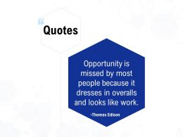 Quotes Opportunity Ppt Powerpoint Presentation Information