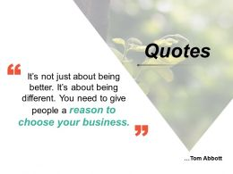 Quotes Reason Choose Business Different Being Business Marketing