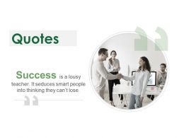 Quotes Success Ppt Powerpoint Presentation Gallery Samples