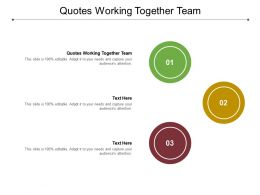 Quotes Working Together Team Ppt Powerpoint Presentation Gallery Show Cpb