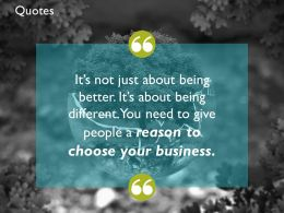 Quotes You Need To Give People A Reason To Choose Your Business