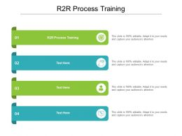 R2R Process Training Ppt Powerpoint Presentation Infographics Portfolio Cpb
