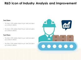 R And D Icon Of Industry Analysis And Improvement
