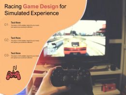 Racing Game Design For Simulated Experience
