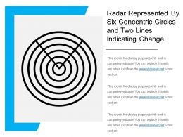Radar Represented By Six Concentric Circles And Two Lines Indicating Change