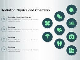 Radiation Physics And Chemistry Ppt Powerpoint Presentation Styles Templates