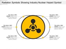 Radiation Symbols Showing Industry Nuclear Hazard Symbol Ppt Templates