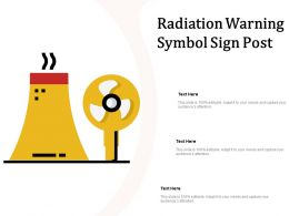Radiation Warning Symbol Sign Post
