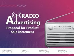 Radio Advertising Proposal For Product Sale Increment Powerpoint Presentation Slides