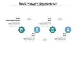 Radio Network Segmentation Ppt Powerpoint Presentation Pictures Samples Cpb